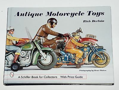 Antique Motorcycle Toys - Topbuch von Rich Bertoia