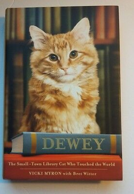 Dewey The Small-Town Library Cat Who Touched the World Vicki Myron NEW Hardcover