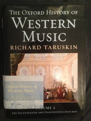 The Oxford History of Western Music by Richard Taruskin (2005, Hardcover)