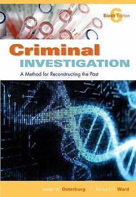 Criminal Investigation : A Method for Reconstructing the Past (2010, Paperback,