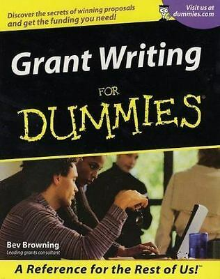 Grant Writing for Dummies by Beverly A. Browning (2001, Paperback)