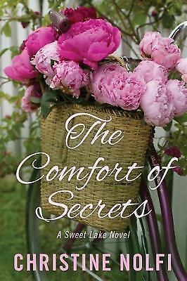 A Sweet Lake Novel: The Comfort of Secrets  by Christine Nolfi (2017, Paperback