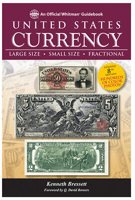 Whitman Guidebook of United States Currency Large/Small/Fractional Banknotes 7th