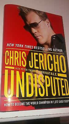 Undisputed : How to Become the World Champion in 1,372 Easy Steps by Chris Jeri…