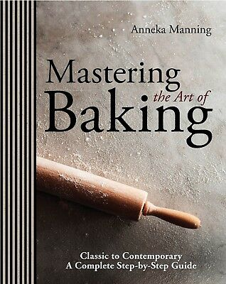 Mastering the Art of Baking by Anneka Manning (Hardback)  free ship to OZ