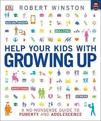 Help Your Kids with Growing Up   Robert Winston