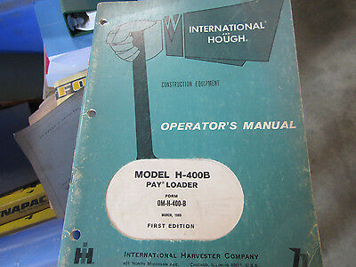 HOUGH INTERNATIONAL PAY Loader H-400-B OPERATORS MANUAL