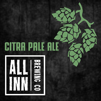 CITRA PALE ALE Wort Kit All Inn Brewing Co Home Brew Moderate To Heavy Aroma