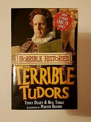 Terrible Tudors by Terry Deary, Neil Tonge (Paperback, 2009)