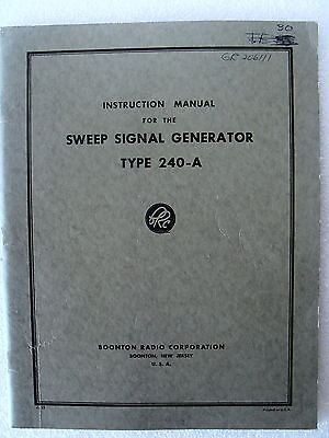 Boonton Instruction Manual for the Sweep Signal Generator Type 240-A