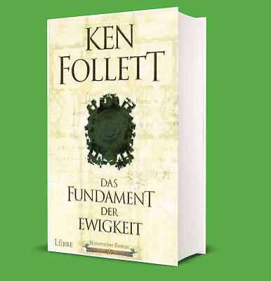 Das Fundament der Ewigkeit - Ken Follett - Kingsbridge 3