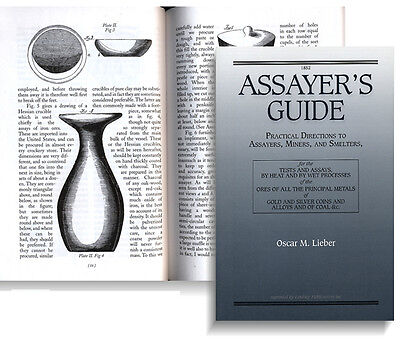 Assayer's Guide: Practical Directions to Assayers, Miners & Smelters (Lindsay)