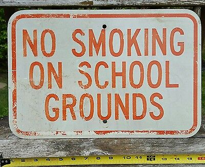"Vintage ""NO SMOKING ON SCHOOL GROUNDS"" 18 x 12 Metal Sign"