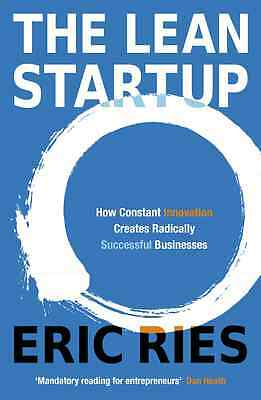 The Lean Startup: How Constant Innovation Creates Radically Successful...( PDF )