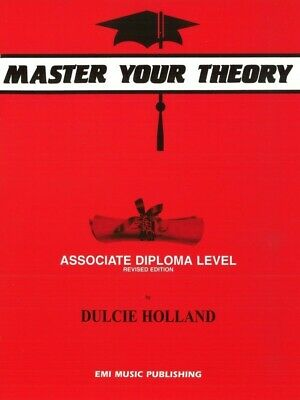 Master Your Theory Associate Diploma Level by Dulcie Holland *NEW* Revised Edn.