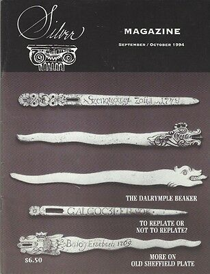 Silver Magazine Sept-Oct 1994: Replate or Not, Dalrymple Beaker, Sheffield Plate