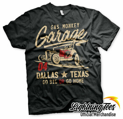 Official Gas Monkey Garage Go Big or Go Home GMG Fast N Loud T-Shirt