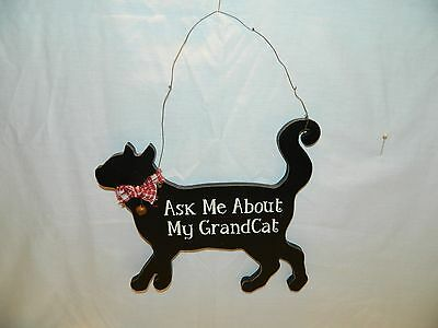 Decorative Cat Wood Wall Hanging' Ask Me About My Grand Cat'