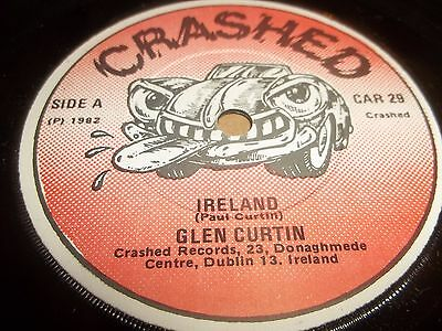 "Glen Curtin "" Ireland "" 7"" Single Crashed Car 29 Excellent- 1982"