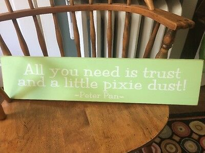 """Peter Pan """"All You Need Is Trust And A Little Pixie Dust"""" Wooden Sign"""