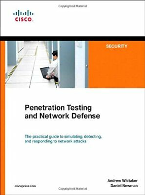 Penetration Testing and Network Defense (Cisco Press Networking Technology)