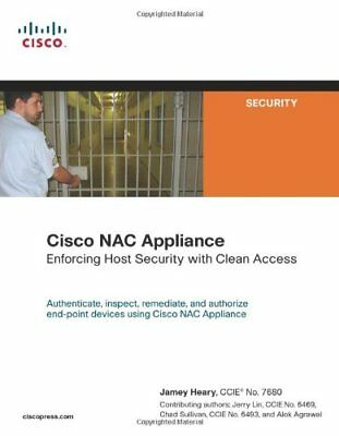 Cisco NAC Appliance:Enforcing Host Security with Clean Access (Networking Techn