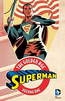 Superman: The Golden Age Vol. 1 New Paperback Book Jerry Siegel, Joe Shuster