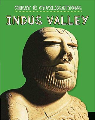 Indus Valley (Great Civilisations) New Paperback Book Anita Ganeri