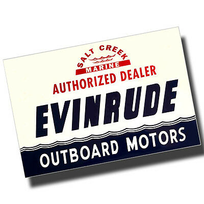 Authorized Dealer Evinrude Outboard Sign Reproduction 8x12 Inch Aluminum Sign