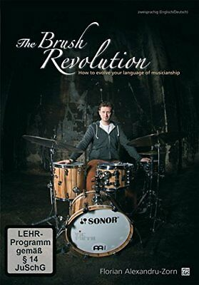 The Brush Revolution: How to Evolve Your Language to Musicianship [Edizione: Ger