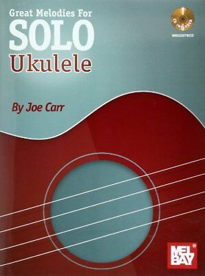 Great Melodies For Solo Ukulele (Joe Carr) | Mel Bay Publications