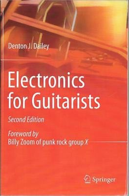 Electronics for Guitarists - Denton J Dailey - Acceptable - Paperback