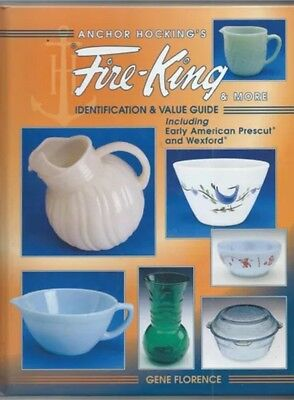 Hc Anchor Hocking's Fire-King & More Identification & Value Guide Book 1998 J