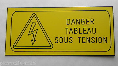 plate engraved DANGER TABLE ELECTRIC UNDER VOLTAGE SIGNAGE