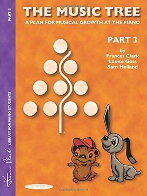 The Music Tree StudentS Book Part 3 Piano Book Piano