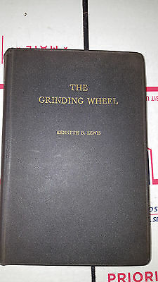 """Vintage 1951  """"The Grinding Wheel""""   A Textbook of Modern Grinding Practice"""