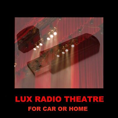 Lux Radio Theater. Enjoy 813 Old Time 'Radio Movies' At Home Or In Your Car!
