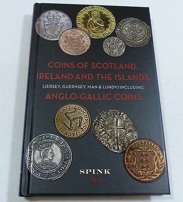 Spink Coins of Scotland Ireland & the Islands 2015 edition book - new