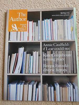 The Author - Journal of the Society of Authors - Spring 2015 - RRP 12GBP.