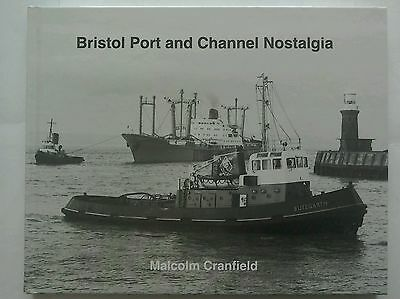Bristol Port and Channel Nostalgia by Malcolm Cranfield (Hardback, 2013) NEW