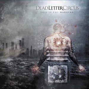 DEAD LETTER CIRCUS - This Is The Warning [Vinyl] Sealed New
