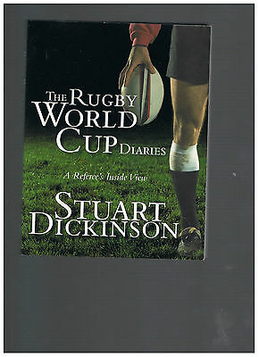 THE RUGBY WORLD CUP DIARIES by STUART DICKINSON