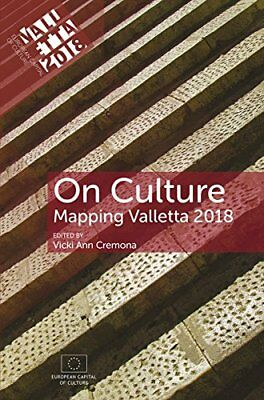 On Culture: Mapping Valletta 2018