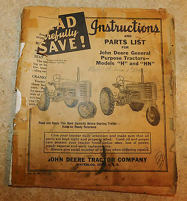 Instructions and Parts List for John Deere Tractor Model H AND HN