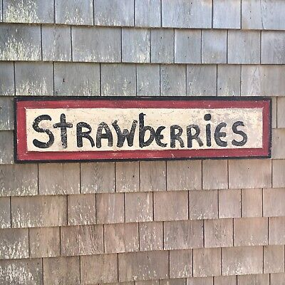 Old Vintage Farm Stand Advertising Folk Art Wooden Sign Strawberries Painted