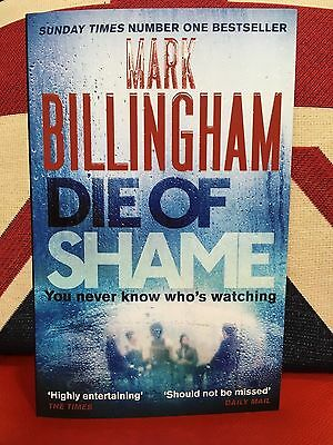Die of Shame by Mark Billingham (Paperback, 2017) New Book