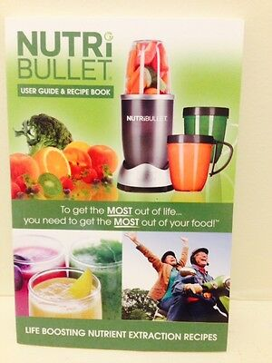 Nutri Bullet User Guide and Recipe Book - Paperback