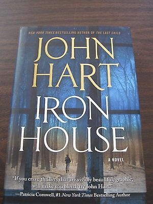 Iron House by John Hart (2011, Hardcover, First Edition)
