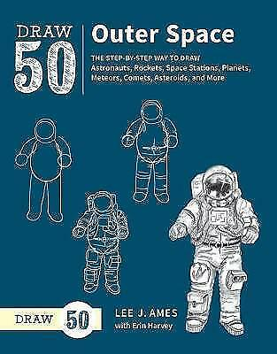 Lee J. Ames With Erin Har-Draw 50 Deep Space  BOOK NEW