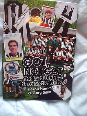 Got Not Got The Lost World of Newcastle United NEW HB